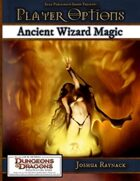 Player Options: Ancient Wizard Magic