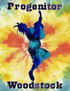 Wild Talents - Progenitor: Woodstock