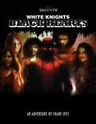 Wild Talents: White Knights, Black Hearts