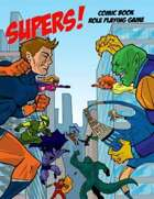 SUPERS! Comic Book Role Playing Game