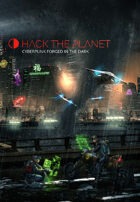 Hack the Planet: Cyberpunk Forged in the Dark