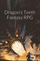 Dragon's Teeth Fantasy Micro-RPG