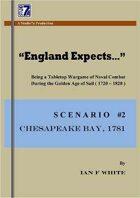 """""""England Expects..."""" SCENARIO #2... CHESAPEAKE"""