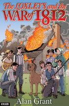 The Loxleys and the War of 1812 Novelisation