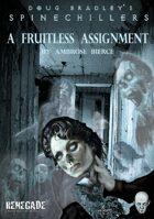 A Fruitless Assignment