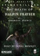 The Death of Halpin Frayser