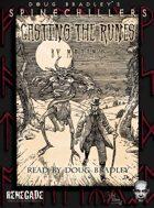 Casting the Runes Part 2
