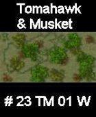 Wood #23 TOMAHAWK & MUSKET Series for Skirmish rules