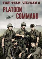 FIRE TEAM: VIETNAM V2.0   Platoon Command -Part 1- (FR)