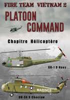 FIRE TEAM: VIETNAM V2.0 - Part 7 - Chapitre H Hélicoptère(FR)