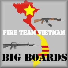 Fire Team Vietnam Big BOARDs