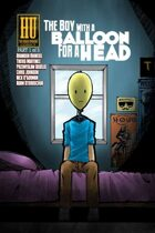 The Boy With a Balloon For a Head #1