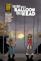 The Boy with a Balloon for a Head #3