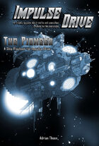 The Pioneer - A Ship playbook for Impulse Drive