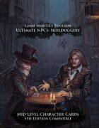 Ultimate NPCs: Skulduggery 5th Edition Character Cards Mid Level