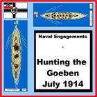 Naval Warfare : The Goeben Incident WWI