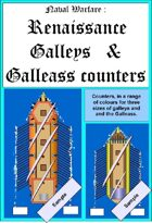 Naval Warfare : Renaissance Galleys and Galleass