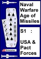 Naval Warfare Age of Missiles: S1:  USA and Pact