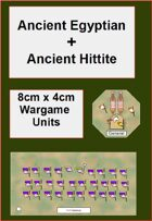 Ancient Egyptian and Hittite units (8x4cm bases)