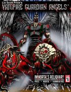 Vampire Guardian Angels: Immortal's Reliquary (Issue 6)