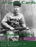 Arsenal Cards: Volume 3: Rifles