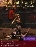 Arsenal Cards Volume4: Short Swords