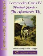 Commodity Cards IV: Finished Goods - The Adventurer\'s Kit