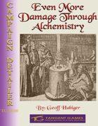 Even More Damage Through Alchemistry