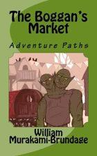 Adventure Paths: The Boggan's Market