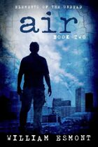 Air: Mortal Choice (Elements of the Undead, #2)