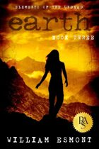 Earth: Desperate Measures (Elements of the Undead, #3)