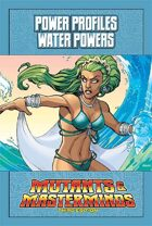 Mutants & Masterminds Power Profile #8: Water Powers