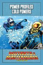 Mutants & Masterminds Power Profile #29: Cold Powers