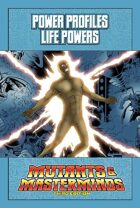 Mutants & Masterminds Power Profile #30: Life Powers