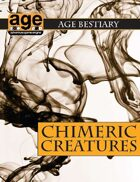 AGE Bestiary: Chimeric Creatures