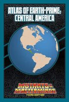 Mutants & Masterminds Atlas of Earth-Prime: Central America