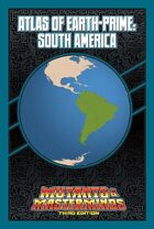 Mutants & Masterminds Atlas of Earth-Prime: South America