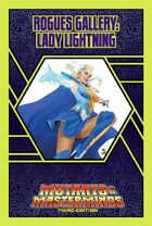 Mutants & Masterminds Rogues Gallery #1: Lady Lightning