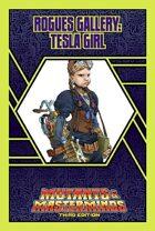 Mutants & Masterminds Rogues Gallery #10: Tesla Girl
