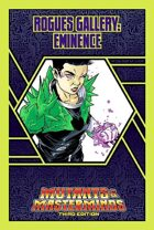 Mutants & Masterminds Rogues Gallery #24: Eminence