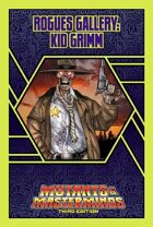 Mutants & Masterminds Rogues Gallery #25: Kid Grimm