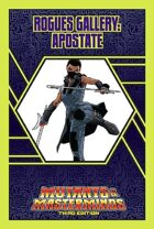 Mutants & Masterminds Rogues Gallery #26: Apostate