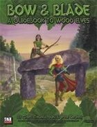 Bow & Blade: A Guidebook to Wood Elves