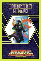Mutants & Masterminds Rogues Gallery #37: Spectrum