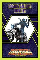 Mutants & Masterminds Rogues Gallery #39: Drive By