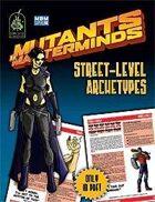 Mutants & Masterminds Street-Level Archetypes