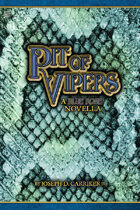 Pit of Vipers - A Blue Rose Novella
