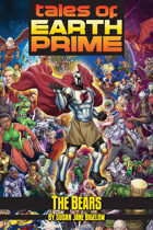 Tales of Earth-Prime: The Bears