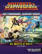 Astonishing Adventures - NetherWar 0: Master of Earth