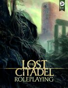 The Lost Citadel Roleplaying (5E)